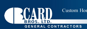 Card Bros Ltd - Custom Homes & Cottages